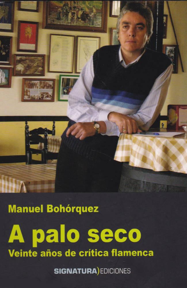 a-palo-seco-libro-manuel-bohorquez copia