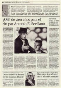 Olé de cien años para el sin par Antonio el Sevillano   La Lámpara Minera de La Unión acusa la crisis y la falta de imaginación   Opinión: Nos quedamos sin Parrilla de La Rinconá   7 ago 2009