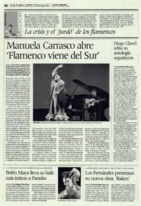Manuela Carrasco abre 'Flamenco viene del sur' | Diego Clavel edita su antología seguiriyera | Opinión: La crisis y el jurdó de los flamencos| 20 feb 2009