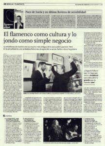 El flamenco como cultura y lo jondo como simple negocio | Paco de Lucía y su última llovizna de sensibilidad | 16 may 2014