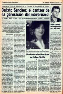 Calixto Sánchez, el cantaor de la generación del mairenismo | Emilio Cabello, un intérprete que va a por todas | Tina Pavón ofreció un buen recital en Sevilla | 14 mar 1988