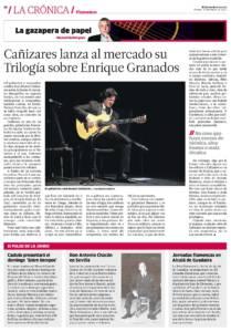 Juan Manuel Cañizares lanza al mercado su trilogía sobre Enrique Granados | Don Antonio Chacón en Sevilla | 10 mar 2017