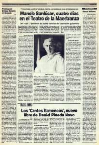 Manolo Sanlúcar, cuatro días en el Teatro de la Maestranza | Los 'Cantes flamencos', nuevo libro de Daniel Pineda Novo | Opinión: Una de millones | 8 nov 1991