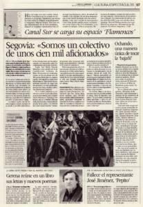 José María Segovia: «Somos un colectivo de unos cien mil aficionados» | Miguel Ochando, una manera única de tocar lo bajañí | Opinión: Canal Sur se carga su espacio 'Flamencos' | 30 nov 2007