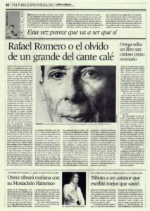 Rafael Romero El Gallina o el olvido de un grande del cante calé | Antonio Ortega edita un libro tan curioso como necesario, 'Yo nunca a mi ley falté' | Opinión: Esta vez parece que va a ser que sí – Flamenco Patrimonio Cultural Inmaterial de la Humanidad | 5 nov 2010