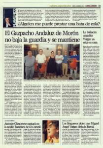 El Gazpacho Andaluz de Morón no baja la guardia y se mantiene | La bailaora Angelita Vargas ya está en casa | Opinión: ¿Alguien me puede prestar una bata de cola? | 15 jul 2011