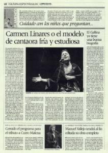Carmen Linares o el modelo de cantaora fría y estudiosa | Rafael Romero El Gallina ya tiene una buena biografía | Opinión: Cuidado con los niños que preguntan... | 5 feb 2011