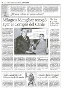 Milagros Mengíbar recogió el Compás del Cante | Blas Vega se ocupa de los cafés de Madrid | Honores flamencos para el poeta Vicente Núñez | Opinión: ¿Dónde están los románticos? | 21 abr 2006