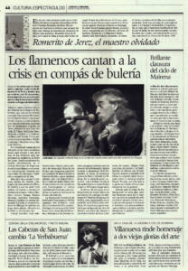 Los flamencos cantan a la crisis en compás de bulería | Brillante clausura del ciclo de Mairena | Romerito de Jerez, el maestro olvidado | 19 jun 2009