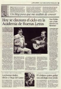 Se clausura el ciclo en la Academia de Buenas Letras | Paco Robles une a Juan Ramón con flamenco | Opinión: Un blog para que me acaben de conocer | 9 oct 2009